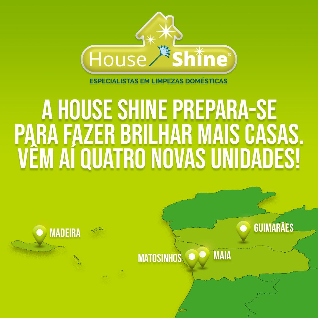House Shine prepara a abertura de mais quatro unidades