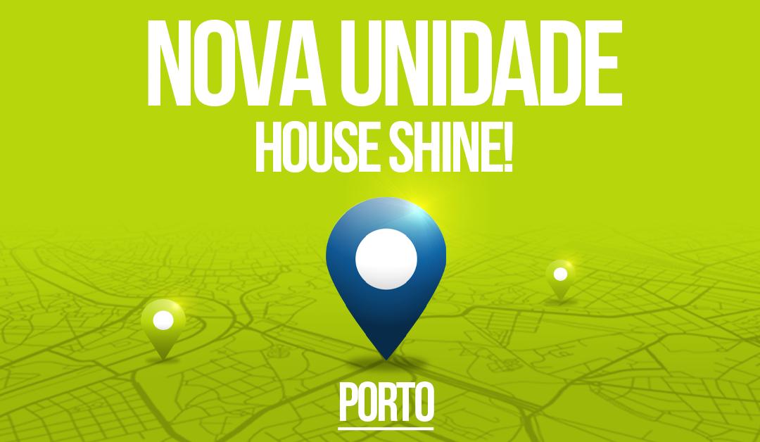 House Shine prepara a abertura da terceira unidade no Porto